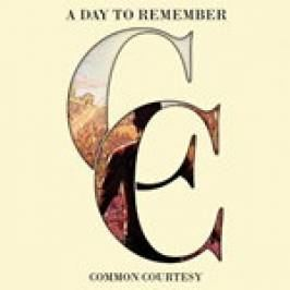 A Day to Remember - Common Courtesy (Music CD) London