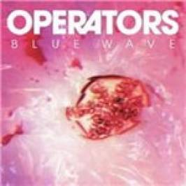 Operators - Blue Wave (Music CD) London
